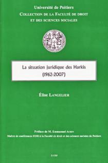 La situation juridique des Harkis (1962-2007)