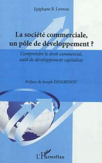 La société commerciale, un pôle de développement ?