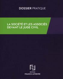 La société et les associés devant le juge civil