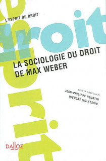 La sociologie du droit de Max Weber