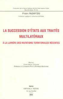 La succession d'Etats aux traités multilatéraux