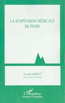 La suspension médicale de peine
