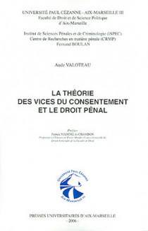 La théorie des vices du consentement et le droit pénal
