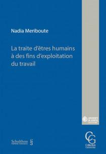La traite d'êtres humains à des fins d'exploitation du travail