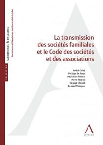 La transmission des sociétés familiales et le Code des sociétés et des associations