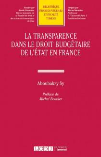 La transparence dans le droit budgétaire de l'État en France