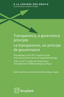 Transparency, a governance principle. La transparence, un principe de gouvernance