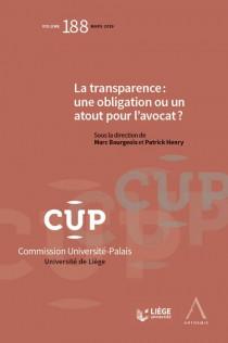 La transparence : une obligation ou un atout pour l'avocat ?