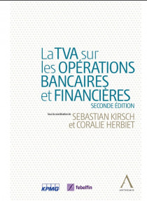 La TVA sur les opérations bancaires et financières