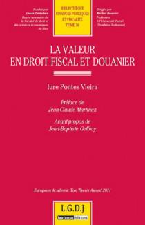 La valeur en droit fiscal et douanier