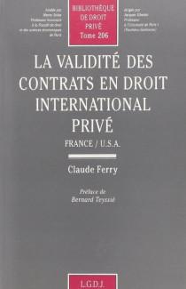 La validité des contrats en droit international privé, France-USA