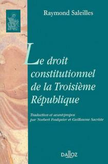 La vie constitutionnelle de la Troisième République