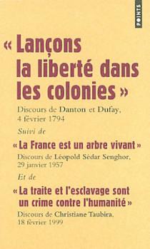 Lançons la liberté dans les colonies : discours de Danton et Dufay, 4 février 1794