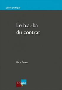 Le b.a.-ba du contrat