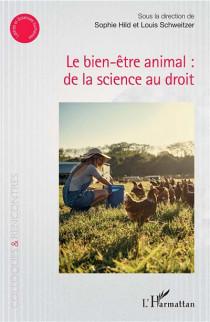 Le bien-être animal : de la science au droit