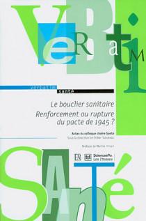 Le bouclier sanitaire - Renforcement ou rupture du pacte de 1945 ?