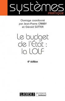Le budget de l'Etat : la LOLF [EBOOK]