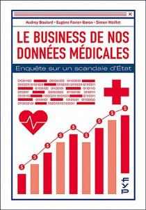 Le business de nos données médicales