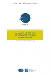 Le cadre juridique du crowdfunding. Analyses prospectives