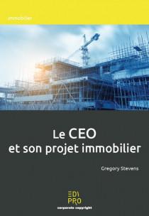 Le CEO et son projet immobilier