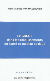 Le CHSCT dans les établissements de santé et médico-sociaux