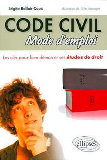 Le code civil : mode d'emploi