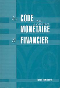 Le code monétaire et financier