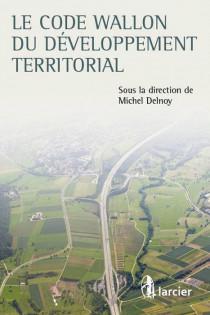 Le code wallon du développement territorial