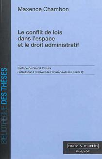 Le conflit des lois dans l'espace et le droit administratif