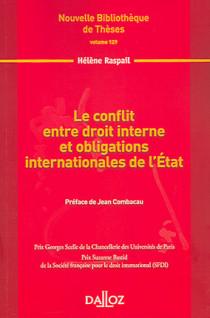 Le conflit entre droit interne et obligations internationales de l'Etat