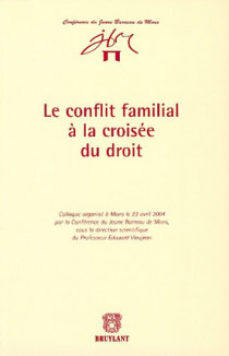 Le conflit familial à la croisée du droit