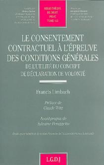 Le consentement contractuel à l'épreuve des conditions générales