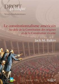 Le constitutionnalisme américain