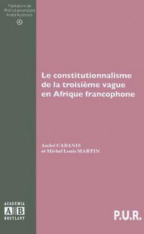 Le constitutionnalisme de la troisième vague en Afrique francophone