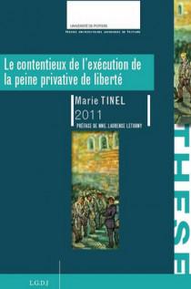 Le contentieux de l'exécution de la peine privative de liberté