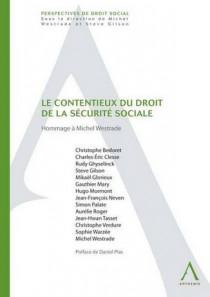 Le contentieux du droit de la sécurité sociale