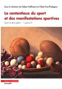 Le contentieux du sport et des manifestations sportives
