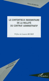 Le contentieux indemnitaire de la nullité du contrat administratif