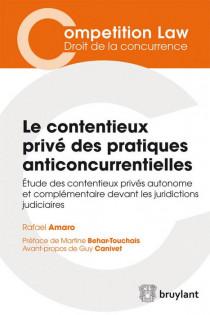 Le contentieux privé des pratiques anticoncurrentielles