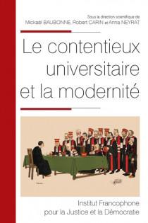 Le contentieux universitaire et la modernité