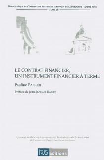 Le contrat financier, un instrument financier à terme