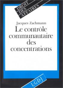 Le contrôle communautaire des concentrations