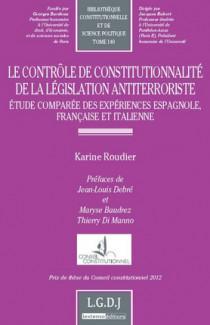 Le contrôle de constitutionnalité de la législation anti-terroriste