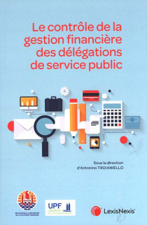 Le contrôle de la gestion financière des délégations de service public