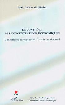 Le contrôle des concentrations économiques