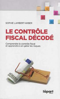 Le contrôle fiscal décodé