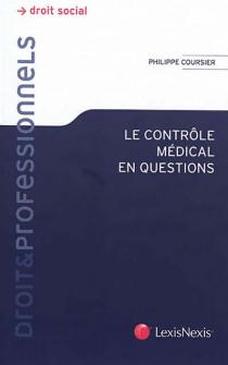 Le contrôle médical en question