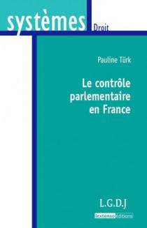 Le contrôle parlementaire en France
