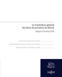 Le contrôleur général des lieux de privation de liberté : rapport d'activité 2018