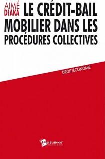 Le crédit-bail mobilier dans les procédures collectives